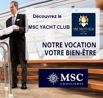 MSC Yacht Club : les avantages et privilèges