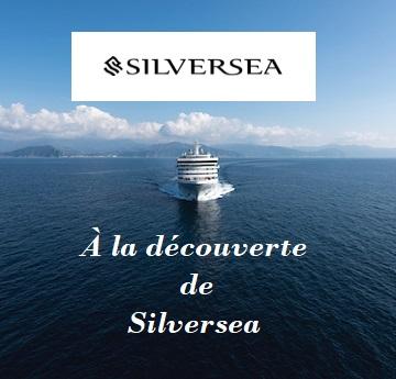 A la découverte de Silversea