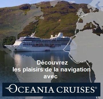 Oceania Croisières : découvrez la vie à bord